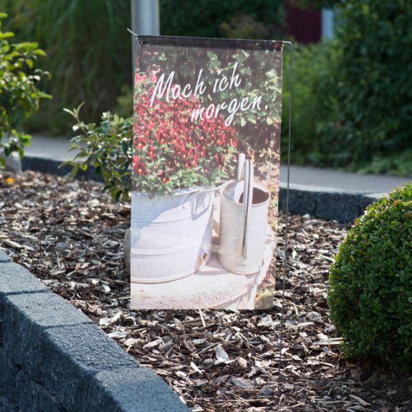 Gartenfahne - Blumenstecker Mach ich morgen